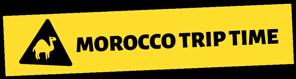 Morocco Trip Time